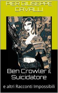 Copertina del libro Ben Crowler il Suicidatore